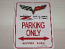 Z06 505 HP PARKING ONLY SIGN