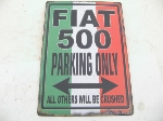 FIAT 500 PARKING ONLY SIGN