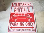 MULTIPLA PARKING ONLY SIGN