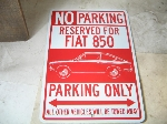 FIAT 850 PARKING ONLY SIGN